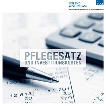 Pflegesatz und Investitionskosten